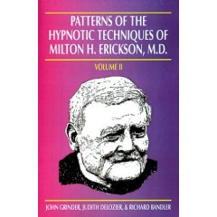 Patterns of Hypnotic Techniques of Milton H. Erickson, MD, Volume 2, Richard Bandler, John Grinder & Judith Delozier