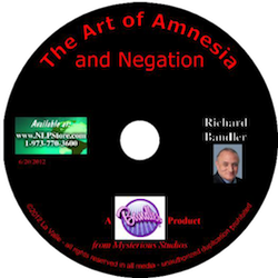 The Art of Amnesia and Negation - Dr. Richard Bandler